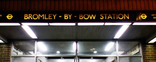 Sign outside Bromley-by-Bow station.